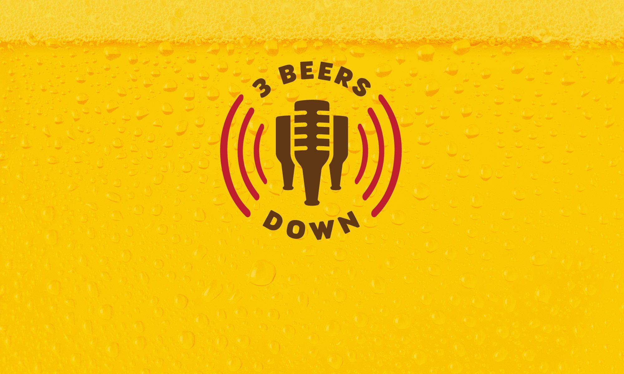 3 Beers Down